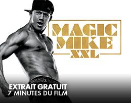 Minutes gratuites - Magic Mike XXL