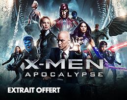 Minutes gratuites - X-Men : Apocalypse