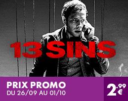 13 Sins � prix promo