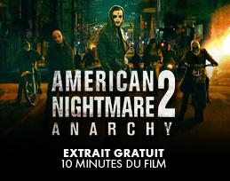 Minutes gratuites - American Nightmare 2 : Anarchy