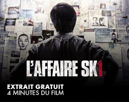 Minutes gratuites - L'Affaire SK1