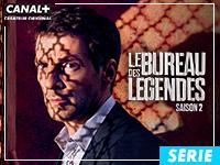 SÉRIE : LE BUREAU DES LÉGENDES - Saison 2